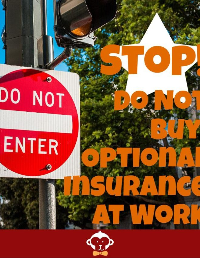 Optional Insurance Benefits at Work – A Bad Deal For Employees