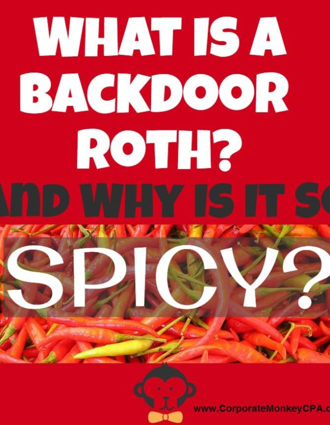 What is a Backdoor Roth, and Why Is It So Spicy?