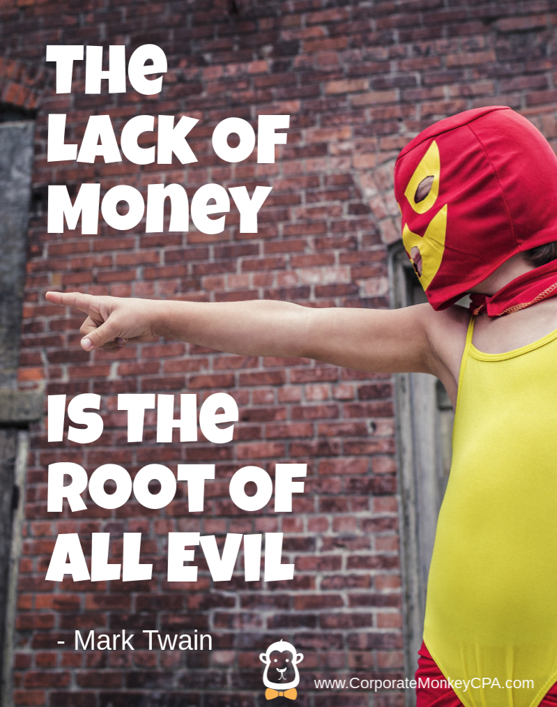 Money Is The Root Of All Evil Png: My Favorite Awesome Money Quotes