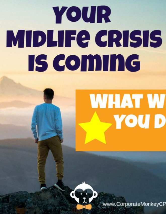 What Will Your Midlife Crisis Be?