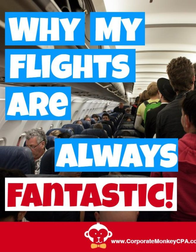 Why My Flights Are Always Fantastic!