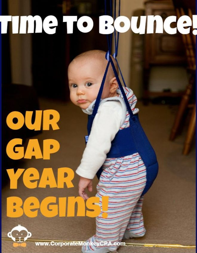 Time to Bounce: Our Gap Year Begins!