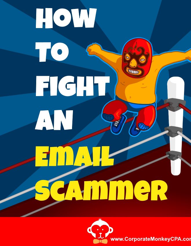 How To Fight An Email Scammer