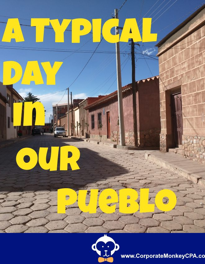 A Typical Day In Our Pueblo