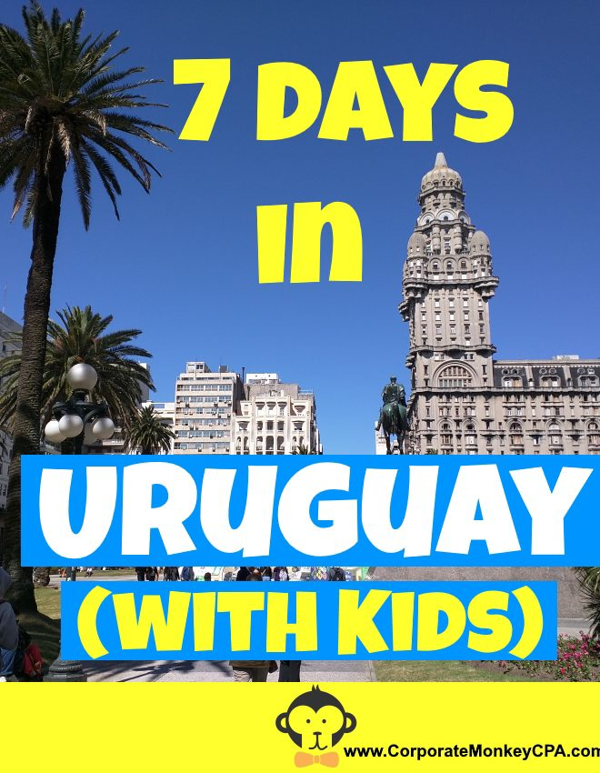 7 Days in Uruguay (with Kids)