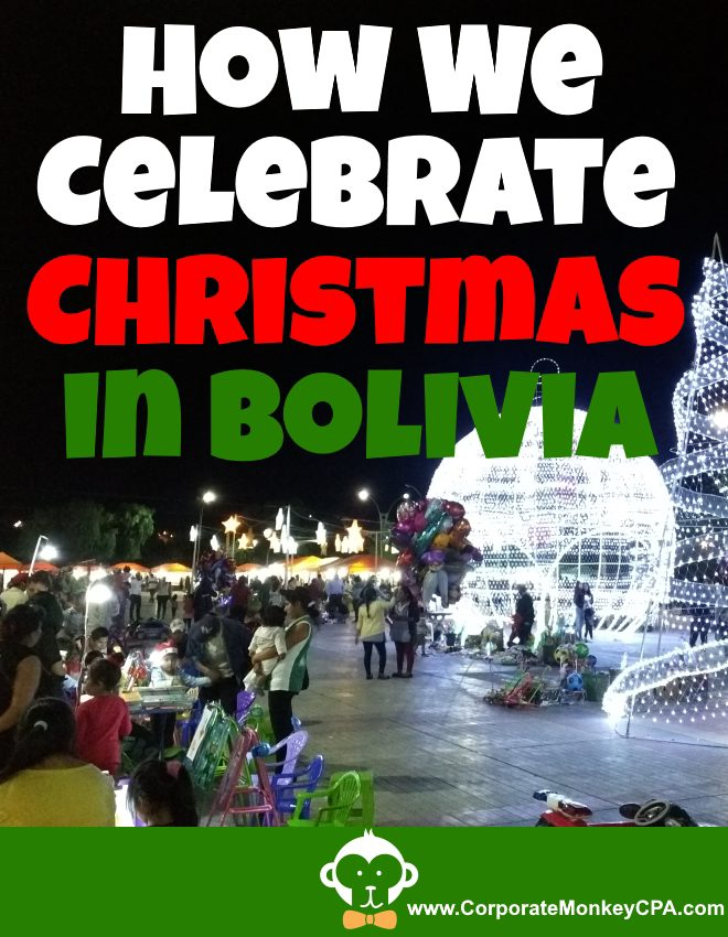 How We Celebrate Christmas In Bolivia
