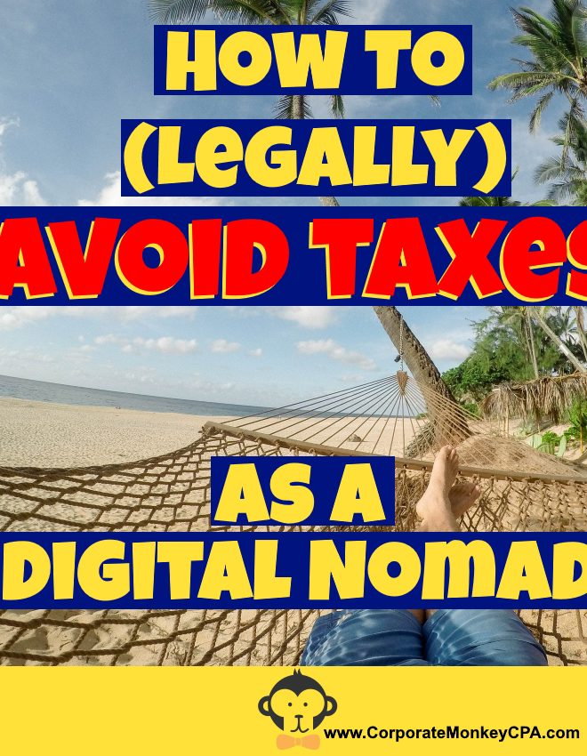 How To (Legally) Avoid Taxes As A Digital Nomad