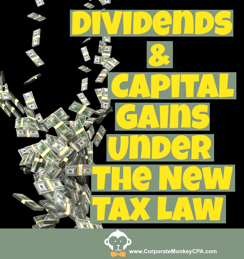 Taxes On Dividends And Capital Gains Under The Tax Cuts